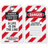 Danger Equipment Lockout, A Life is on the Line - Lockout Tag