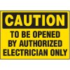 Voltage Warning Labels - Caution To Be Opened By Authorized Electrician Only