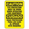 Bilingual Must Wear Eye Protection Sign