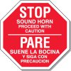 Bilingual Stop Sound Horn Sign