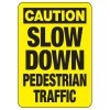 Caution Slow For Pedestrian Traffic Sign