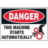 Danger Machine Starts Automatically Label