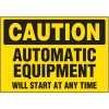Equipment  Will Start At Anytime Warning Markers
