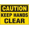 Caution Keep Hands Clear Label