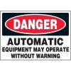 Equipment May Operate Without Warning Markers
