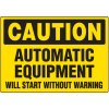 Caution Automatic Equipment Label