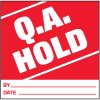 Q.A. Hold Handling Label