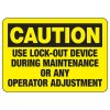 Caution - Use Lockout Device During Maintenance or Any Operator Adjustment