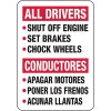 Bilingual All Drivers Chocking Rules Sign