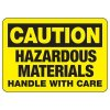 Hazardous Material Handle With Care Sign