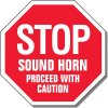 Stop Sound Horn Proceed Caution Sign