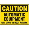 Equipment Will Start Without Warning Markers