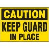 Caution Keep Guard In Place Label