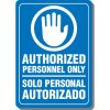 Bi-Lingual Authorized Personnel Only Interior Sign