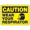 Protective Wear Signs - Caution Wear Your Respirator
