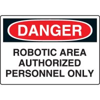 Robotic Area Authorised Danger Signs - Personnel Only