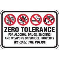 Zero Tolerance School Signs