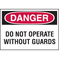 High Performance EmedcoUltraTuff™ Polyester Labels - Do Not Operate Without Guards