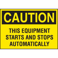 High Performance EmedcoUltraTuff™ Polyester Labels - Caution This Equipment Starts Automatically