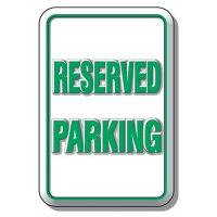 3-D Reserved Parking Sign