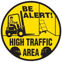 Floor Safety Signs - Be Alert High Traffic Area