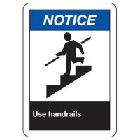 ANSI Signs - Notice Use Handrails