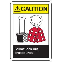 ANSI Signs - Caution Follow Lock Out Procedures