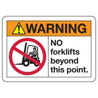 ANSI Safety Signs - Warning No Forklifts Beyond This Point