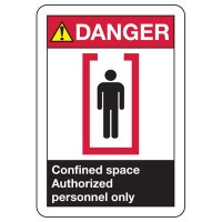 ANSI Signs - Danger Confined Space Authorized Personnel Only