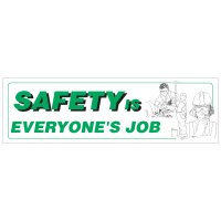 Safety Is Everyone's Job Banner