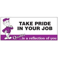 Take Pride In Your Job Banner