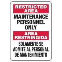 Bilingual Restricted Area Maintenance Personnel Sign