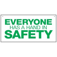 Bulk Warehouse Signs - Everyone Has A Hand In Safety