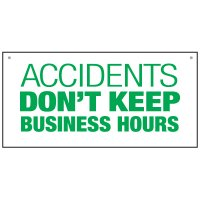 Bulk Warehouse Signs - Accidents Don't Keep Business Hours