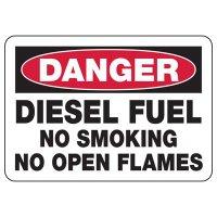 Danger Diesel Fuel No Flames Sign