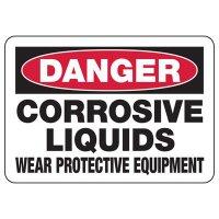 Danger Corrosive Liquids Wear Protection Sign