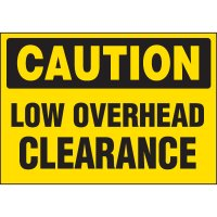 Caution Low Overhead Clearance Labels