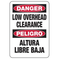 Bilingual Danger Low Overhead Clearance Sign