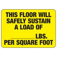 This Floor Will Safely Sustain Load Capacity Signs