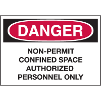 Confined Space Labels - Danger Non-Permit Confined Space Authorized Personnel Only
