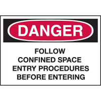 Confined Space Labels - Danger Follow Confined Space Entry Procedures Before Entering