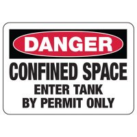 Danger Confined Space Tank Signs