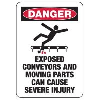 Danger Exposed Conveyors And Moving Parts Can Cause Severe Injury Signs