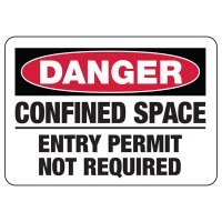 Danger Confined Space No Permit Sign