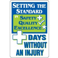 Dry Erase Safety Tracker Signs - Setting The Standard ___ Days Without An Injury