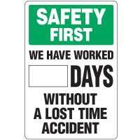 Dry Erase Safety Tracker Signs - Safety First ___ Days Without A Lost Time Accident