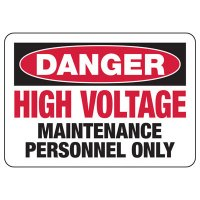 Electrical Safety Signs - Danger High Voltage Maintenance Personnel Only