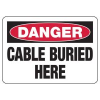 Electrical Safety Signs - Danger Cable Buried Here