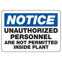 Unauthorized Personnel Not Permitted Sign