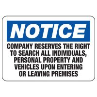 Company Reserves The Right To Search Sign